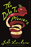 The Debt To Pleasure: Picador Classic