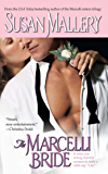 The Marcelli Bride (Marcelli Sisters of Pleasure Road Book 4)