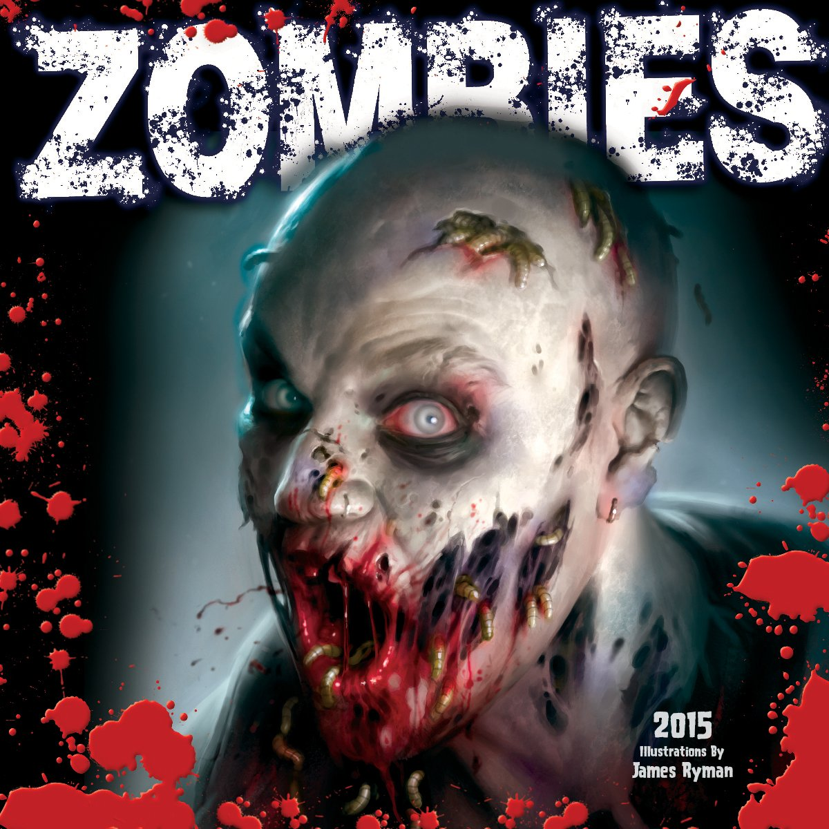 Download Zombies; Illustrations by James Ryman 2015 Wall Calendar pdf