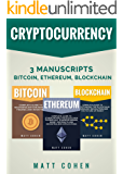 Cryptocurrency: 3 Manuscripts - Bitcoin, Ethereum, Blockchain