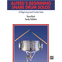 Alfred's Beginning Snare Drum Solos: 23 Beginning Level Contest Solos for Snare Drum (Alfred's Drum Method) book cover