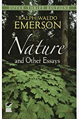 Nature and Other Essays (Dover Thrift Editions) Kindle Edition