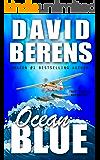 Ocean Blue (A Troy Bodean Adventure Book 2)