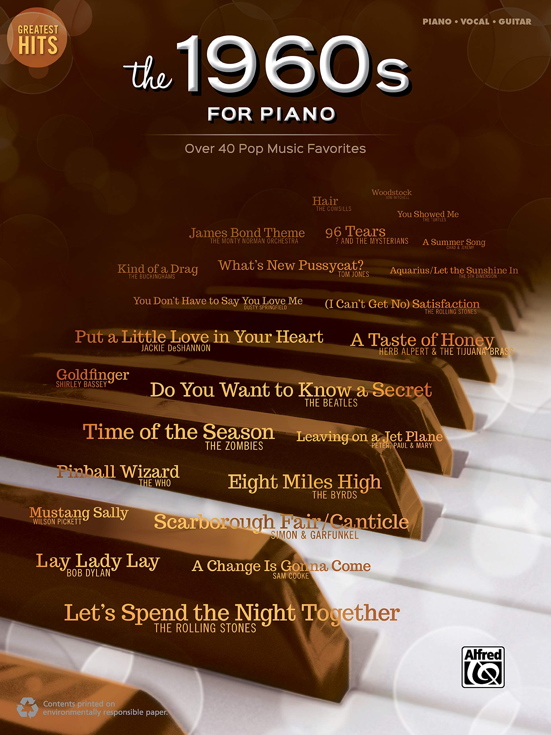 Greatest Hits -- The 1960s for Piano: Over 40 Pop Music Favorites by Alfred