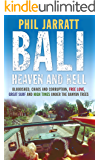 Bali: Heaven and Hell