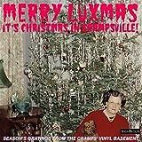 Merry Luxmas: It's Christmas In Crampsville - Season's Gratings FromThe Cramps Vinyl Basement / Various