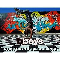 B-Boys: A History of Breakdance