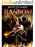 Ransom (A Vampire Biker Novel Series) Season 2 Episode 4 (Disciples of the Damned | Biker Bad Boy | Shifter Series Book 9)
