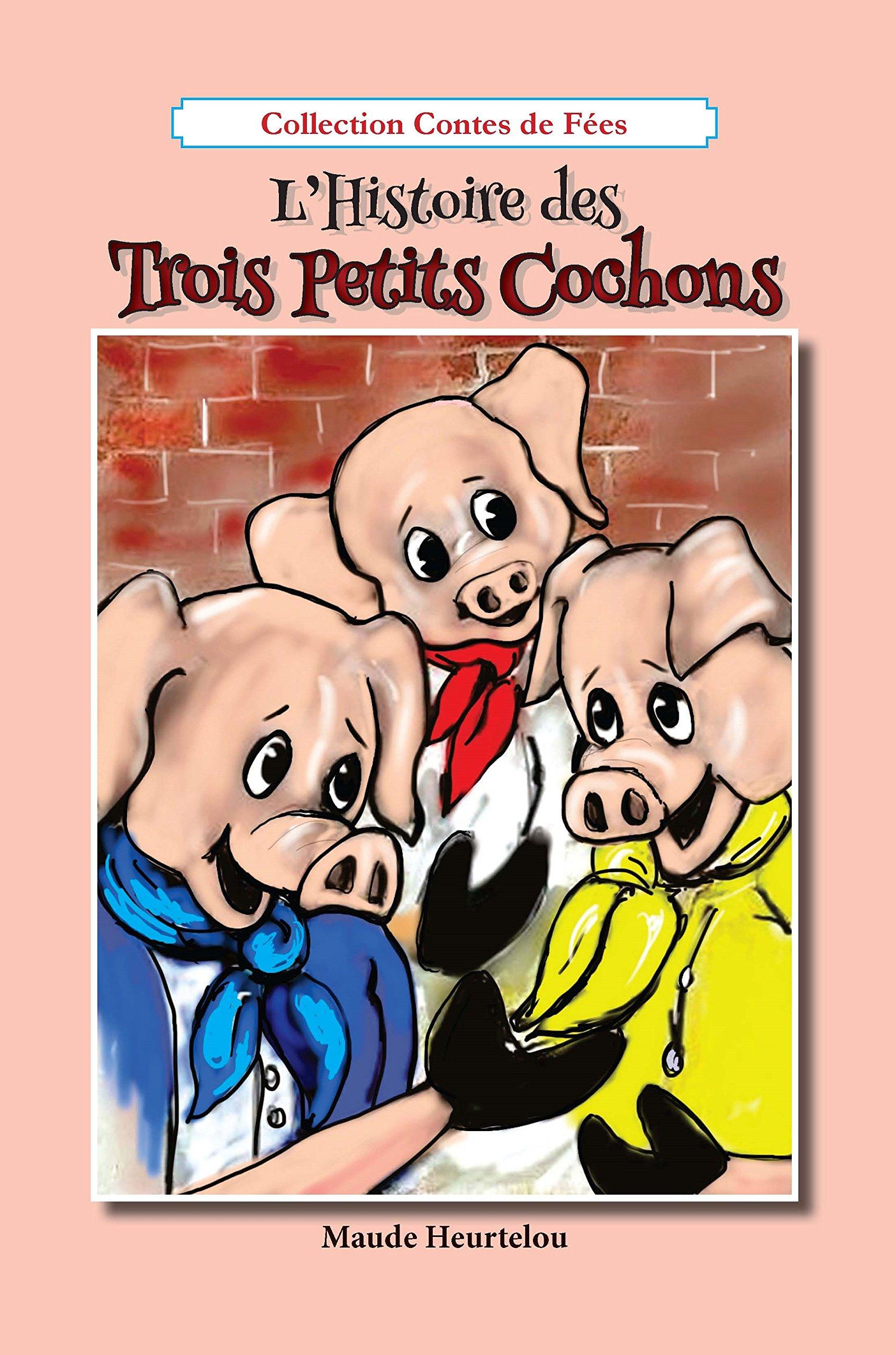 Download L'histoire des trois petits cochons (French Edition) pdf