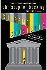 Supreme Courtship Kindle Edition