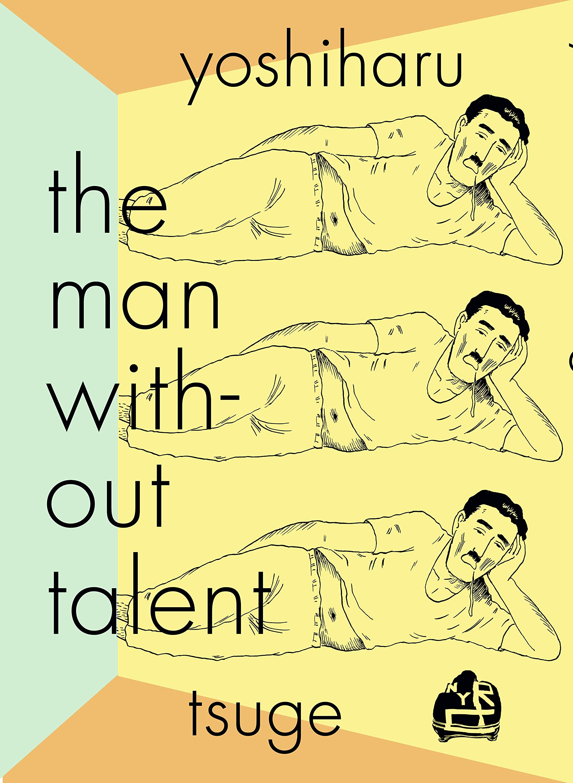 The Man Without Talent: TSUGE, YOSHIHARU, Holmberg, Ryan ...