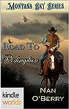 Montana Sky: Road to Redemption (Kindle Worlds Novella)