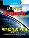 UGC-NET: Geography Previous Years' Papers (Solved): Geography Previous Papers