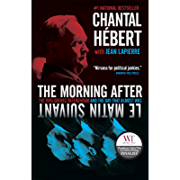 The Morning After: The 1995 Quebec Referendum and the Day that Almost Was (English Edition)