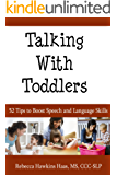 Talking With Todders - 52 Tips to Boost Speech and Language Skills (English Edition)