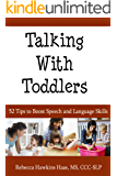 Talking With Todders - 52 Tips to Boost Speech and Language Skills