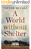 A World Without Shelter