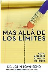 Más allá de los límites: Cómo aprender a confiar de nuevo (Spanish Edition) Kindle Edition