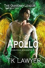 Apollo: Book Three - The GuardianLeague (The Guardian League 3) Kindle Edition