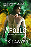 Apollo: Book Three - The GuardianLeague (The Guardian League 3)