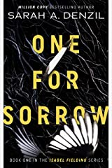 One For Sorrow (Isabel Fielding Series Book 1) Kindle Edition