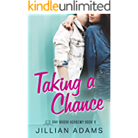 Taking a Chance: A Young Adult Sweet Romance (Oak Brook Academy Book 6)