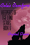 Cole's Comfort (Keepers of the land Book 6)