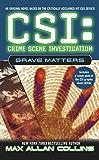 Grave Matters (CSI Book 5)