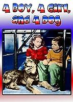 A Boy, A Girl, and a Dog