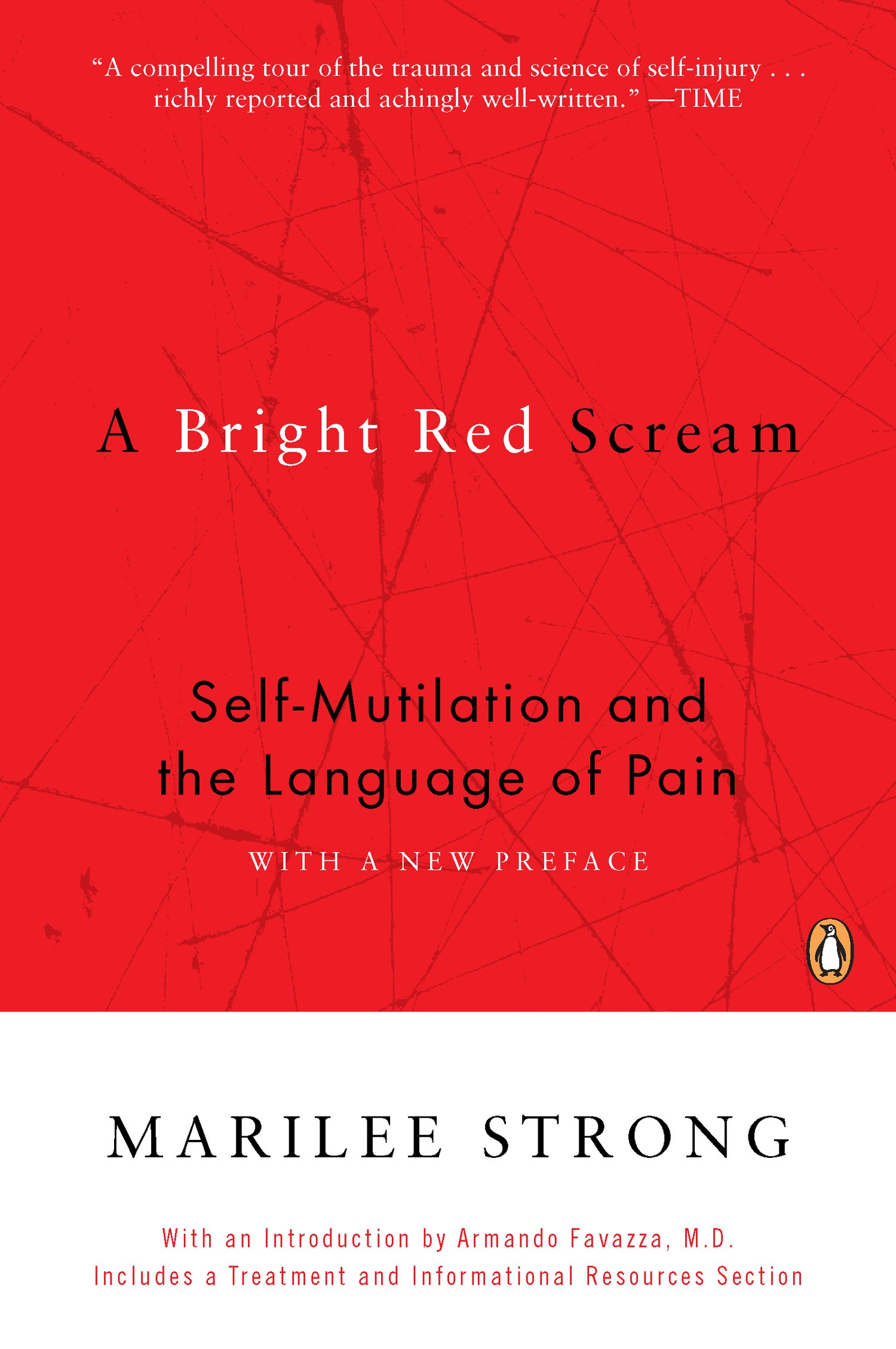 a bright red scream self mutilation and the language of pain  a bright red scream self mutilation and the language of pain marilee strong 9780140280531 com books
