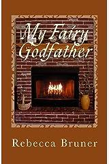 My Fairy Godfather Kindle Edition