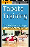 Tabata Training: 4 Minuti per il tuo Corpo