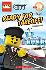 LEGO City: Ready for Takeoff! (Level 1) Kindle Edition