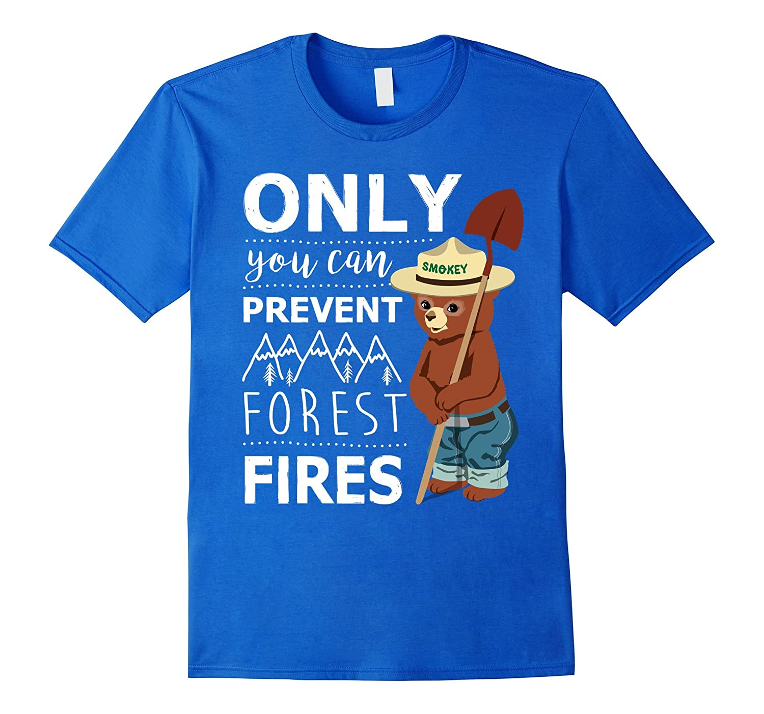 only you can prevent forest fires t shirt rt rateeshirt. Black Bedroom Furniture Sets. Home Design Ideas