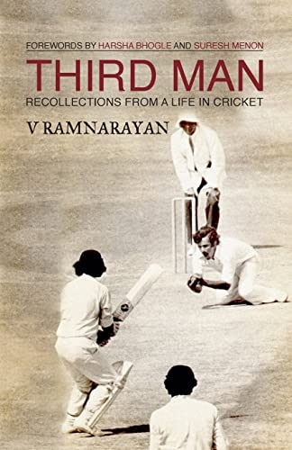 Third Man: Recollections from a life in cricket: 1