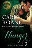 Hunger (Blood Rose Tales Book 2)