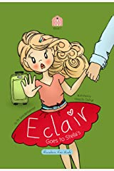 Éclair Goes to Stella's (Eclair Book 1) Kindle Edition