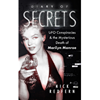 Diary of Secrets: UFO Conspiracies and the Mysterious Death of Marilyn Monroe