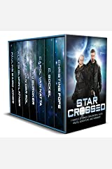 Star Crossed: 7 Novels of Space Exploration, Alien Races, Adventure, and Romance Kindle Edition