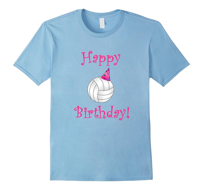 Girly Pink Happy Birthday Volleyball T Shirt TD Teedep