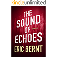 The Sound of Echoes (Speed of Sound Thrillers Book 2)
