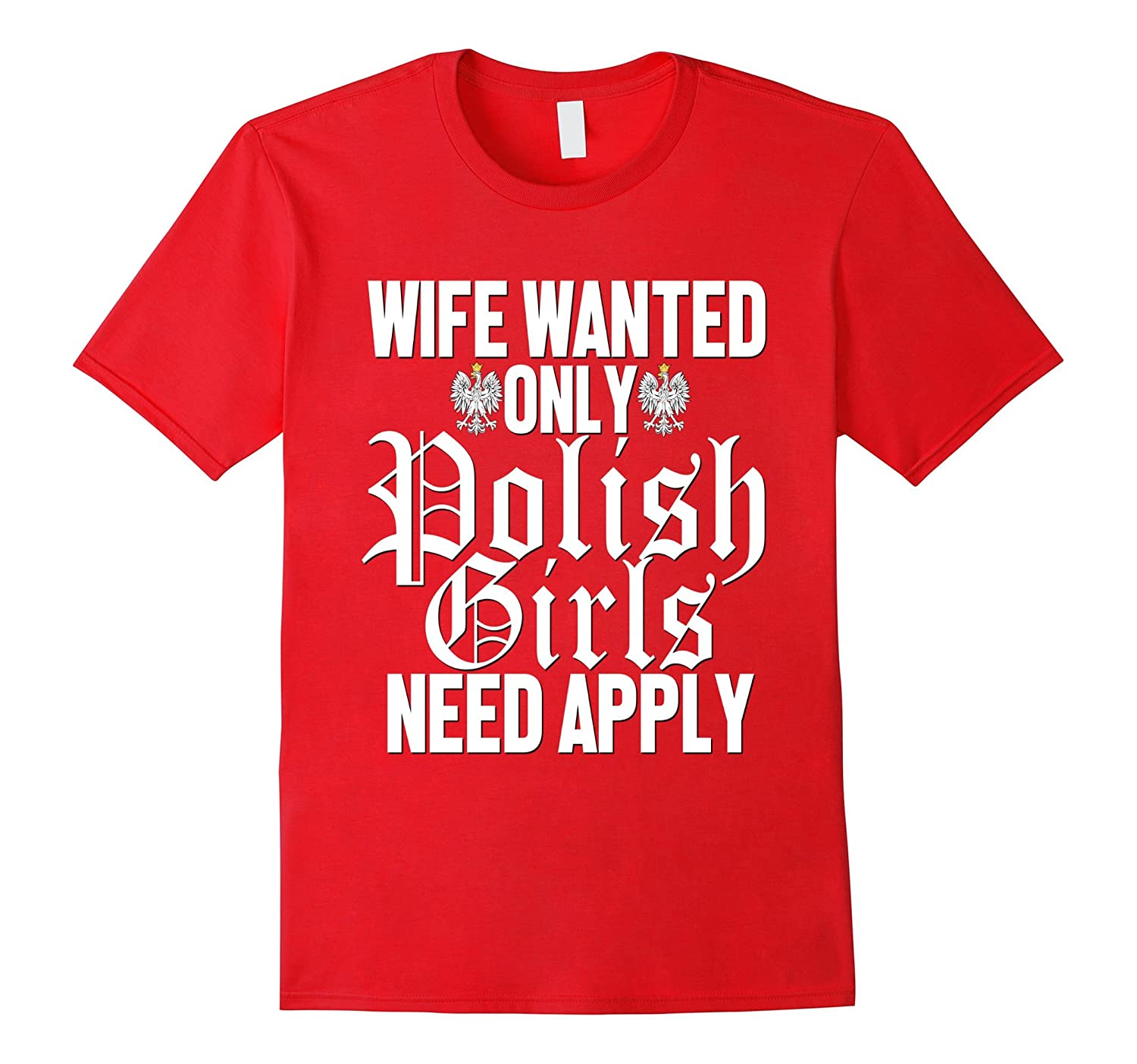 Wife Wanted Only Polish Girls Apply Shirt Funny Dyngus Day-CD