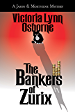 The Bankers of Zurix: A Jason and Mortyiene Mystery (Jason and Mortyiene Mysteries Book 2)