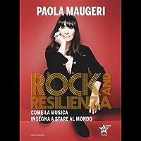 Rock and resilienza: Come la musica insegna a stare al mondo