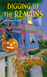 Digging Up the Remains (A Garden Squad Mystery Book 3)