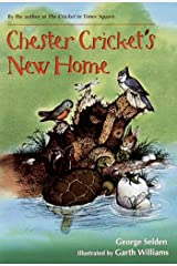 Chester Cricket's New Home (Chester Cricket and His Friends Book 5) Kindle Edition