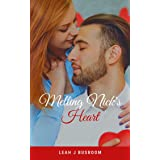 Melting Nick's Heart: Valentine's Day Novella (Unlikely Catches Book 5)