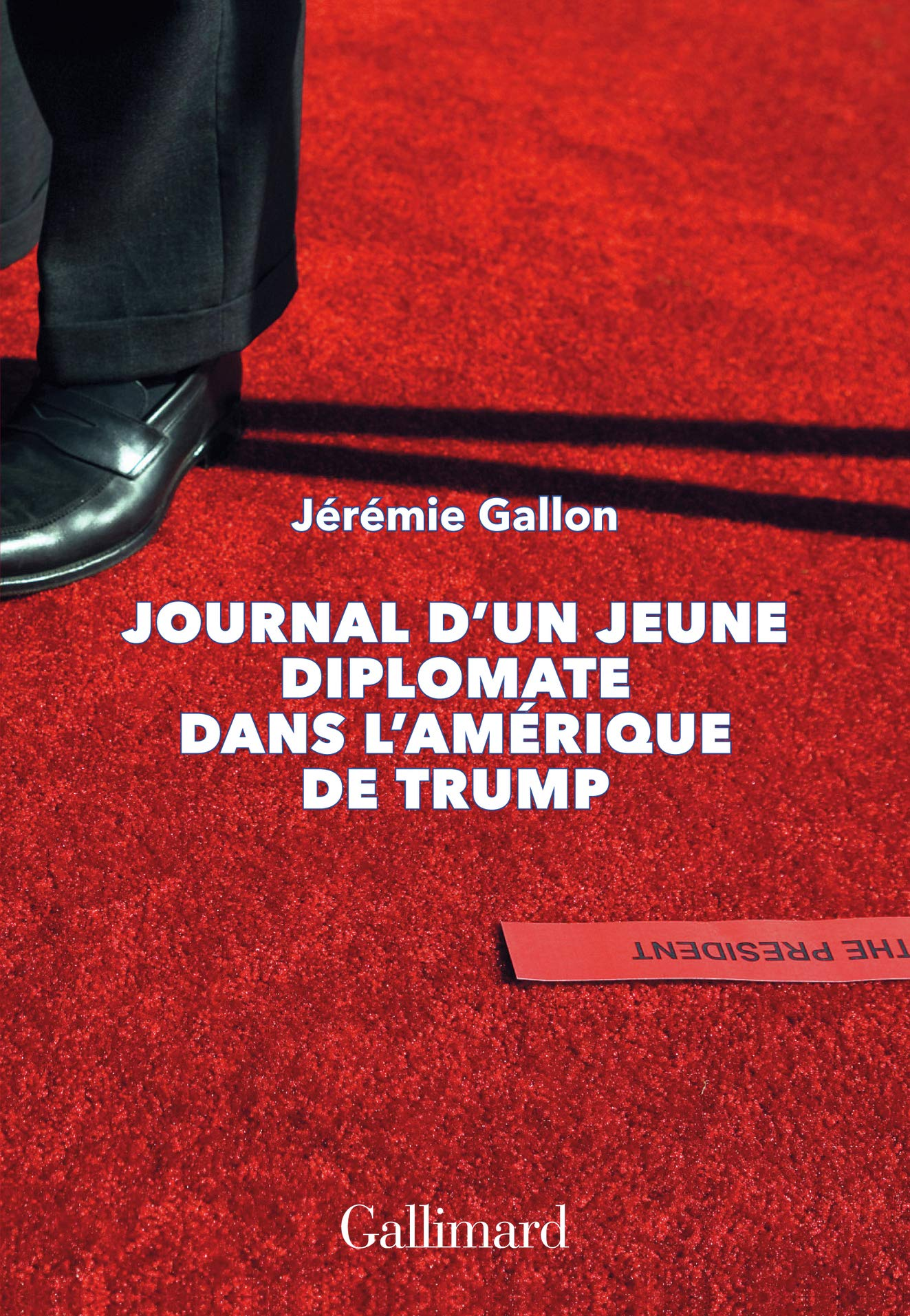 Amazon.fr - Journal d'un jeune diplomate dans l'Amérique de Trump - Gallon,  Jérémie - Livres