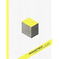 "Isometric Notebook: Isometric Graph Paper Notebook; 160 Pages Sized 8.5"" x 11"" Inches; 1/4 Equilateral Triangle"
