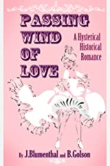 PASSING WIND OF LOVE: A Hysterical Historical Romance